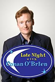 Late Night with Conan O'Brien Episode #2.92 (1993–2009) Online