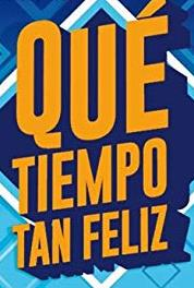 ¡Qué tiempo tan feliz! Episode dated 3 October 2015 (2010–2017) Online