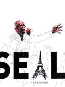 Seal: Live in Paris (2005) Online