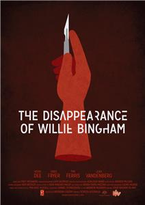 The Disappearance of Willie Bingham (2015) Online