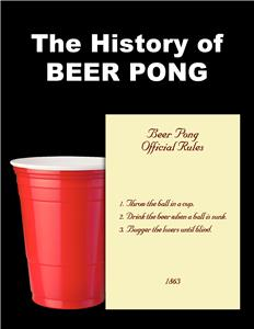 The History of Beer Pong (2013) Online
