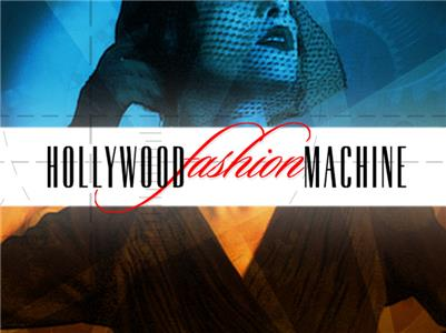 The Hollywood Fashion Machine  Online