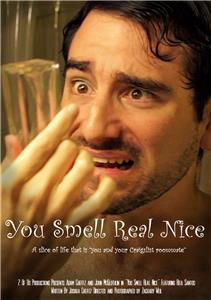 You Smell Real Nice (2013) Online