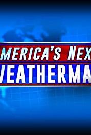 America's Next Weatherman Breaking News (2015– ) Online