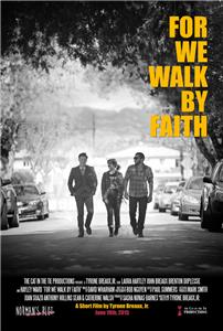 For We Walk by Faith (2015) Online