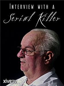 Interview with a Serial Killer (2008) Online