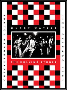 Muddy Waters and the Rolling Stones: Live at the Checkerboard Lounge 1981 (2012) Online