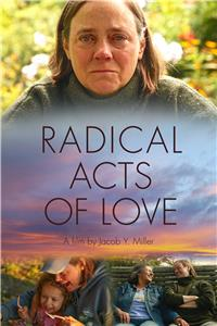 Radical Acts of Love (2019) Online