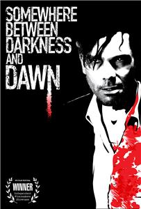 Somewhere Between Darkness and Dawn (2017) Online