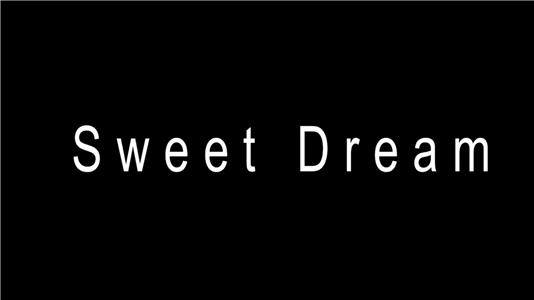 Sweet Dream (2016) Online