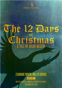 The 12 Days of Christmas: A Tale of Avian Misery (2016) Online