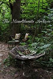 The Misselthwaite Archives The Last Will and Testament of Mary Lennox (2015– ) Online