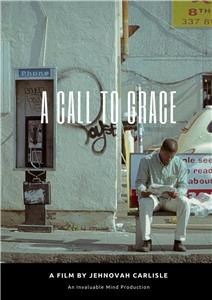 A Call to Grace (2014) Online