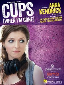 Anna Kendrick: Cups (Pitch Perfect's 'When I'm Gone') (2013) Online