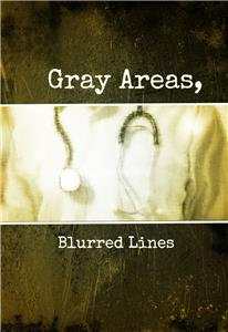 Gray Areas, Blurred Lines (2016) Online