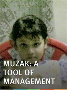 Muzak: A Tool of Management (2002) Online