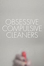 Obsessive Compulsive Cleaners Sonia & Robin (2013– ) Online