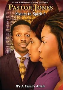 Pastor Jones: Sisters in Spirit 2 (2009) Online