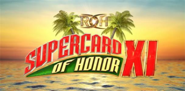 ROH Supercard of Honor XI (2017) Online