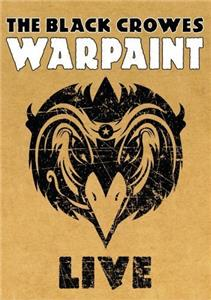 The Black Crowes: Warpaint Live (2008) Online