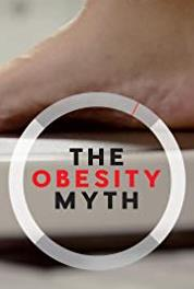 The Obesity Myth A Series of Complications (2017) Online