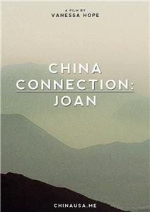 China Connection: Joan (2015) Online