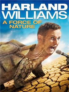 Harland Williams: A Force of Nature (2011) Online