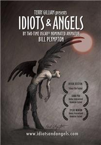 Idiots and Angels (2008) Online