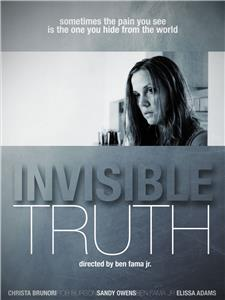 Invisible Truth (2013) Online