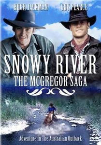 Snowy River: The McGregor Saga High Country Justice (1993–1996) Online
