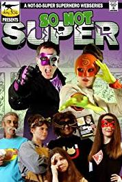 So Not Super ...Same So Not Super Channel (2014–2015) Online