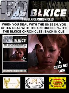 The BlkIce Chronicles: Back in Cle! Movie (2015) Online