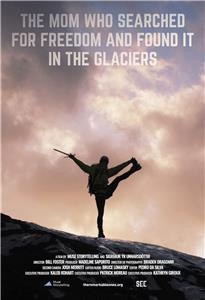 The Remarkable Ones The Mom Who Searched for Freedom and Found It in the Glaciers (2016– ) Online