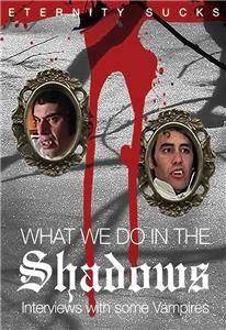 What We Do in the Shadows: Interviews with Some Vampires (2005) Online