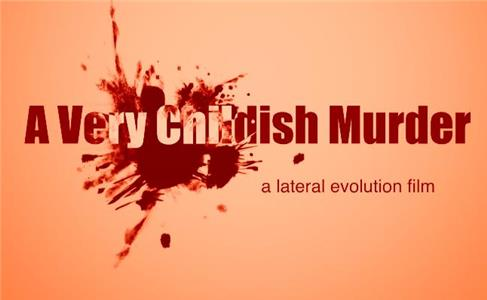 A Very Childish Murder (2017) Online