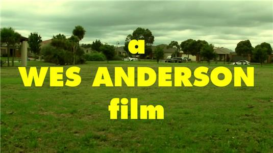 A Wes Anderson Film (2015) Online