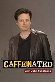 Caffeinated with John Fugelsang Afghanistan: Opium and Porn (2012– ) Online