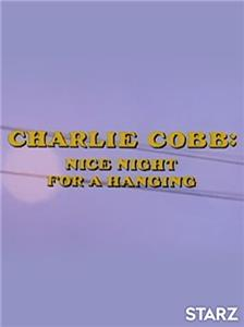 Charlie Cobb: Nice Night for a Hanging (1977) Online