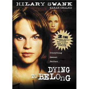 Dying to Belong (1997) Online