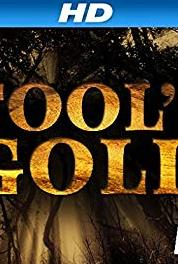 Fool's Gold The Trench Connection (2014– ) Online