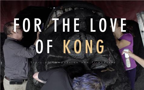 For the Love of Kong (2017) Online