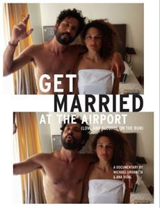 Get Married at the Airport (Love and Alcohol on the Run) (2016) Online
