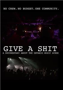 Give a Shit (2018) Online