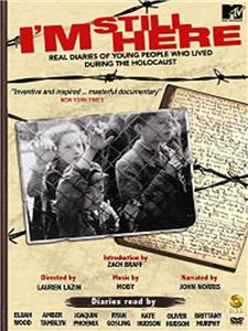 I'm Still Here: Real Diaries of Young People Who Lived During the Holocaust (2005) Online