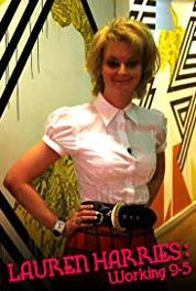 Lauren Harries: Working 9-5 Musical Theatre Performer (2010– ) Online