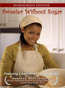 Sweeter Without Sugar (2007) Online