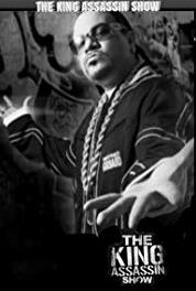 The King Assassin Show The King Assassin Show Starring South Central Cartel (2014– ) Online