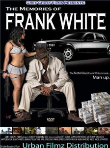 The Memoirs of Frank White (2009) Online