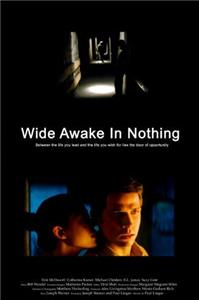 Wide Awake in Nothing (2004) Online