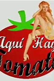 Aquí hay tomate Episode dated 7 October 2004 (2003–2008) Online